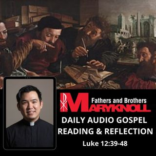 Wednesday of the Twenty-ninth Week in Ordinary Time, Luke 12:39-48