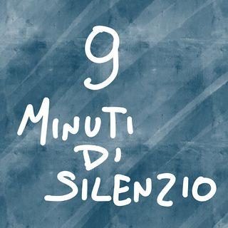9 minuti di silenzio