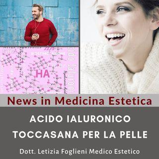 Acido Ialuronico: Toccasana per la pelle