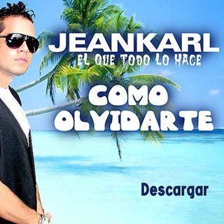 Jeankarl - Como Olvidarte