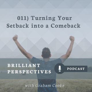 Turning Your Setback into a Comeback