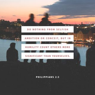 Episode 246: Philippians 2:3-4 (October 8, 2018)