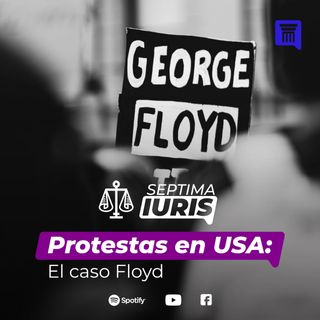 Protestas en USA: El caso Floyd