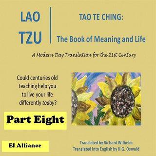 Lao Tzu - Tao Te Ching - Part Eight - 46-54