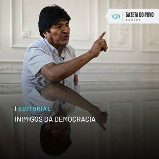 Editorial: Inimigos da democracia