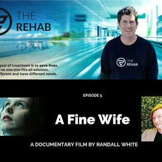 A Fine Wife: A Film About Mental Illness, Addiction, and Suicide