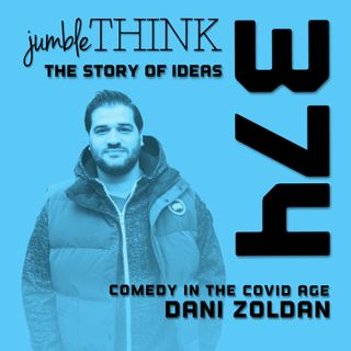 Comedy in the Covid Age with Dani Zoldan