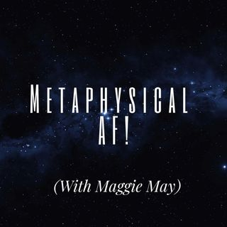 Metaphysical AF: How To Call In Angels, Guides, and Guardians