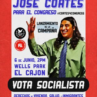 Socialist Jose Cortes Running to Paint California's 50th Congressional District Red