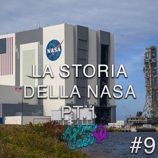 La storia della NASA - Parte 1