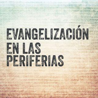 Evangelización en las periferias