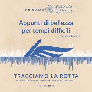 Museo della Collegiata di Castiglione Olona - Appunti di bellezza per tempi difficili