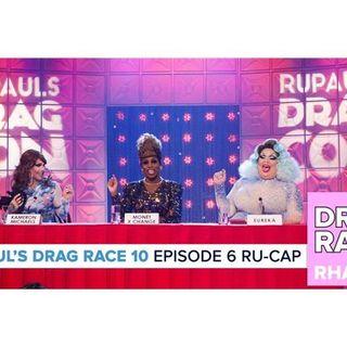 RuPaul's Drag Race Season 10 | Episode 6 Ru-Cap
