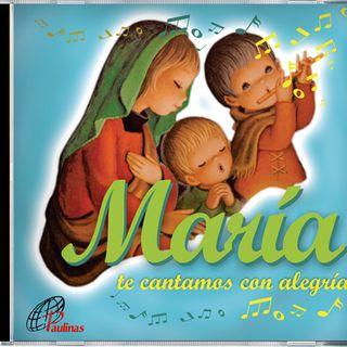 María te cantamos con alegría - muestra