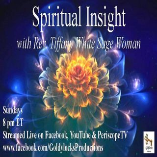 Spiritual Insight Show ~ 24Nov2019