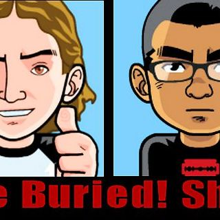 MTR Presents: The Buried Show-Episode 2