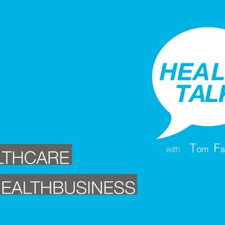 #012: Healthcare vs Healthbusiness?