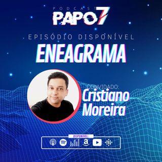 Eneagrama com Cristiano Moreira