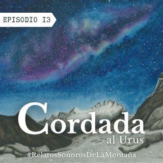 EP13: Cordada al Urus