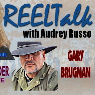 REELTalk Special Edition - US Border and Law Enforcement Update with former Border Agent Gary Brugman