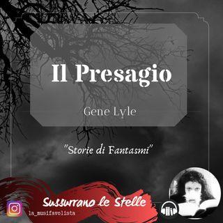 ❂ IL PRESAGIO ❂ G.Lyle ☎ Audiolettura ☎