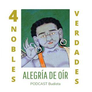Podcast N° 3: Las Cuatro Nobles Verdades
