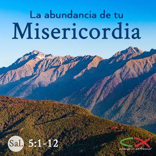 Oración 6 de marzo (La abundancia de tu misericordia)