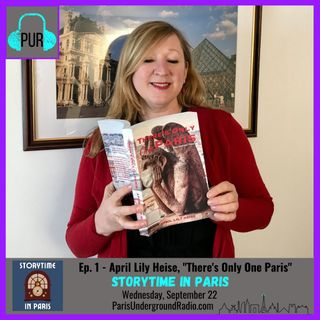 """April Lily Heise, """"There's Only One Paris: Tales From Our Times"""""""