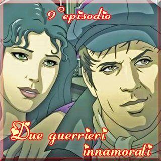 Episodio 9 - Due guerrieri innamorati (Adriano Celentano e Claudia Mori)
