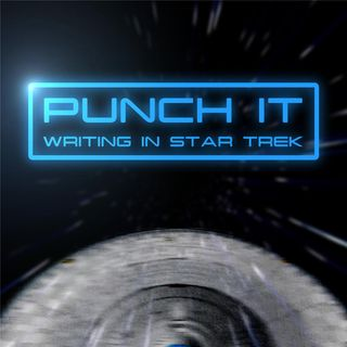 Punch It: Writing in Star Trek