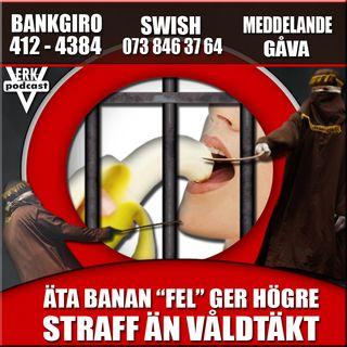 """ÄTA BANAN """"FEL"""" GER HÖGRE STRAFF ÄN VÅLDTÄKT"""