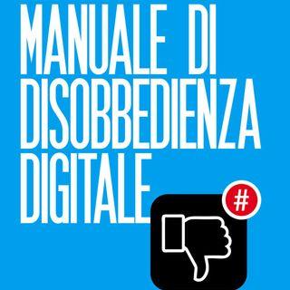 #75 Azioni di disobbedienza digitale