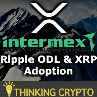 XRP ADOPTION! Intermex Will Use Ripple ODL & XRP - Twitter Co-Founder Mode Banking Bitcoin - Digital Dollar CBDC Soon
