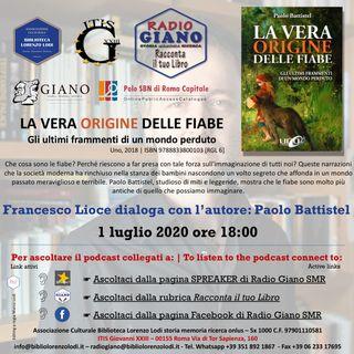 LA VERA ORIGINE DELLE FIABE | Francesco Lioce dialoga con l'autore : Paolo Battistel