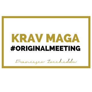 KRAV MAGA #OriginalMeeting