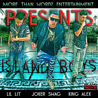 Island Boys Inc.-  In the club