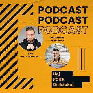 #2# Hej pane Diskžokej / TiGi, Housemagazine.cz