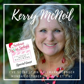 Special Guest - Kerry McNeil, Author (I've Scene It On Hallmark) Blog