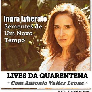 Live Ingra Lyberato e Antonio Valter Leone - Lives da Quarentena