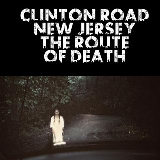 Clinton Road New Jersey: The Route Of Death