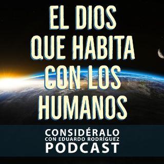 25.El Dios Que Habita Con Los Humanos