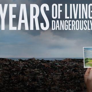David Gelber Years Of Living Dangerously