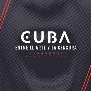 Presentamos Cuba: entre el arte y la censura