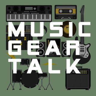 Music Gear Talk