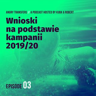 #3 Wnoski na podstawie kampanii 2019/20