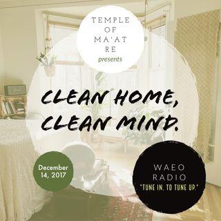 Episode 2 Part 2: Clean Home Clean Mind