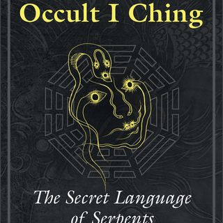 The Occult I Ching Deciphered