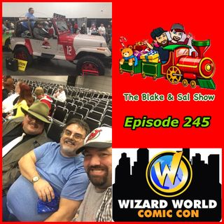 B&S Episode 245: Wizard World Madison Recap (Part 1)