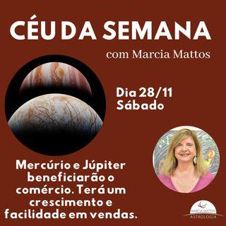 Céu da Semana - Sábado, dia 28/11 - Mercúrio e Jupiter beneficiará o comércio, terá um crescimento e facilidade em vendas de mercadorias.