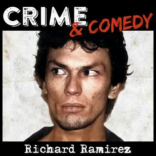 Richard Ramirez - The Night Stalker - 12